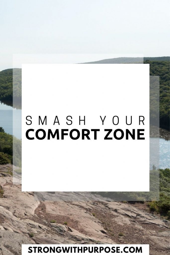 Smash Your Comfort Zone - Strong with Purpose