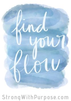 Find Your Flow Digital Art - Strong with Purpose