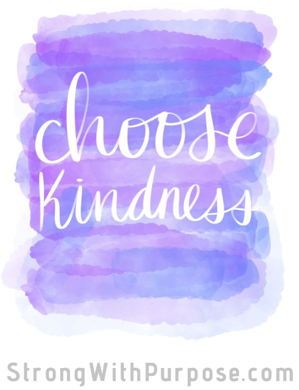 Choose Kindness Digital Art - Strong with Purpose
