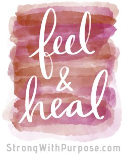 Feel & Heal Digital Art - Strong with Purpose
