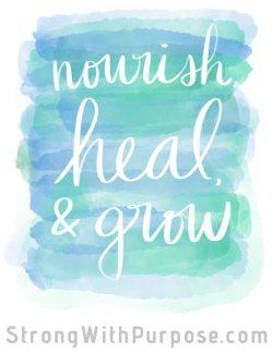 Nourish Heal Grow Digital Art - Strong with Purpose