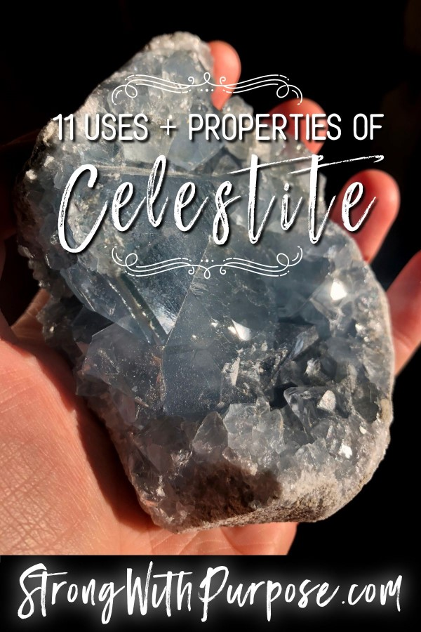 11 Uses and Properties of the Crystal Celestite - Strong with Purpose