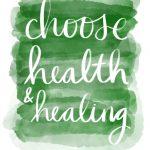 Choose Health & Healing