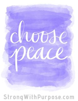 Choose Peace Watercolor Art - Strong with Purpose