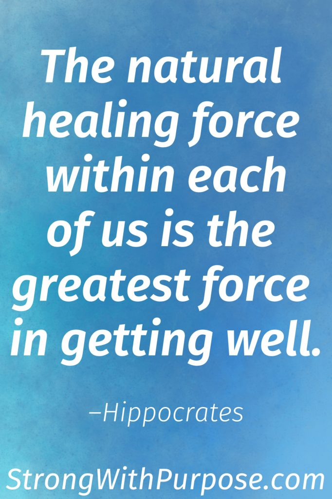 10 Inspiring Chronic Pain Quotes for Healing & Living - The natural healing force within each of us is the greatest force in getting well