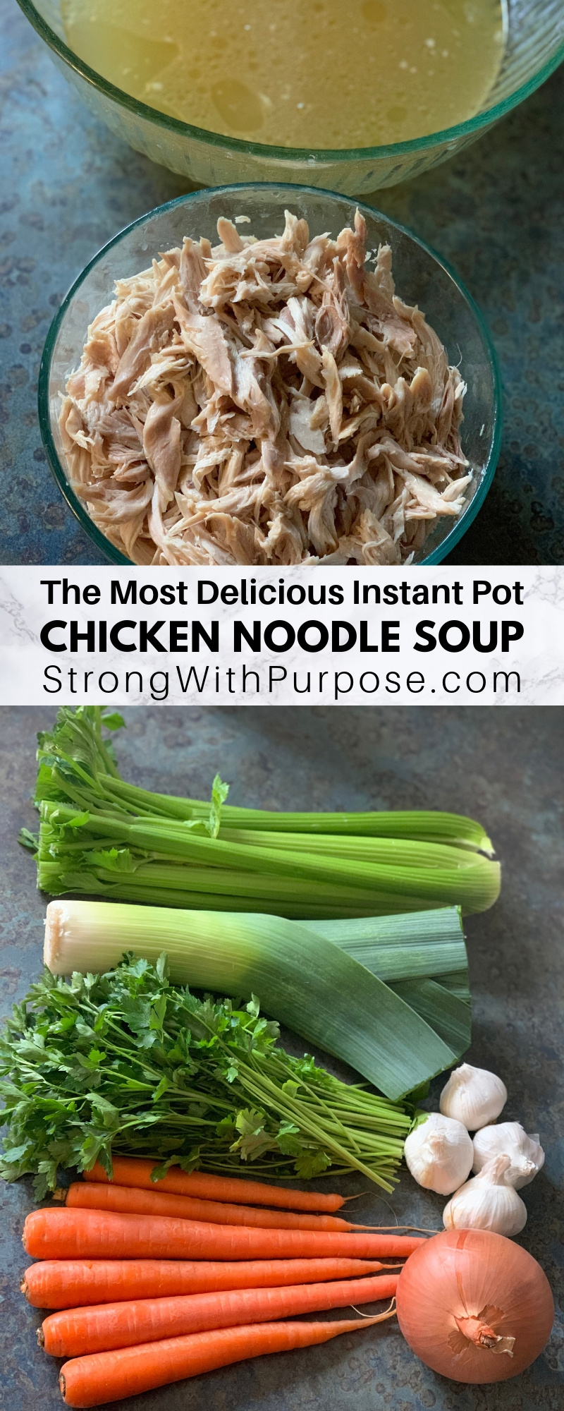 The Most Delicious Instant Pot Chicken Noodle Soup - Easy Recipe by Strong with Purpose