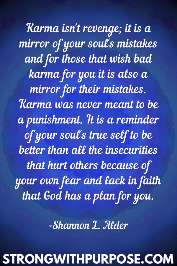20 Meaningful Karma Quotes - Karma isn't revenge; it is a mirror of your soul's mistakes - Strong with Purpose