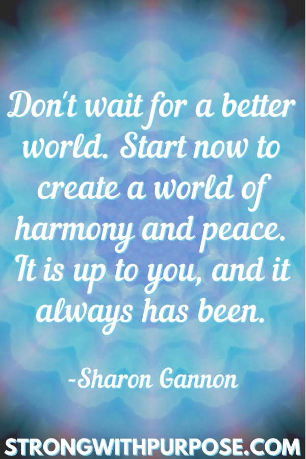 20 Meaningful Karma Quotes - Start now to create a world of harmony and peace - Strong with Purpose