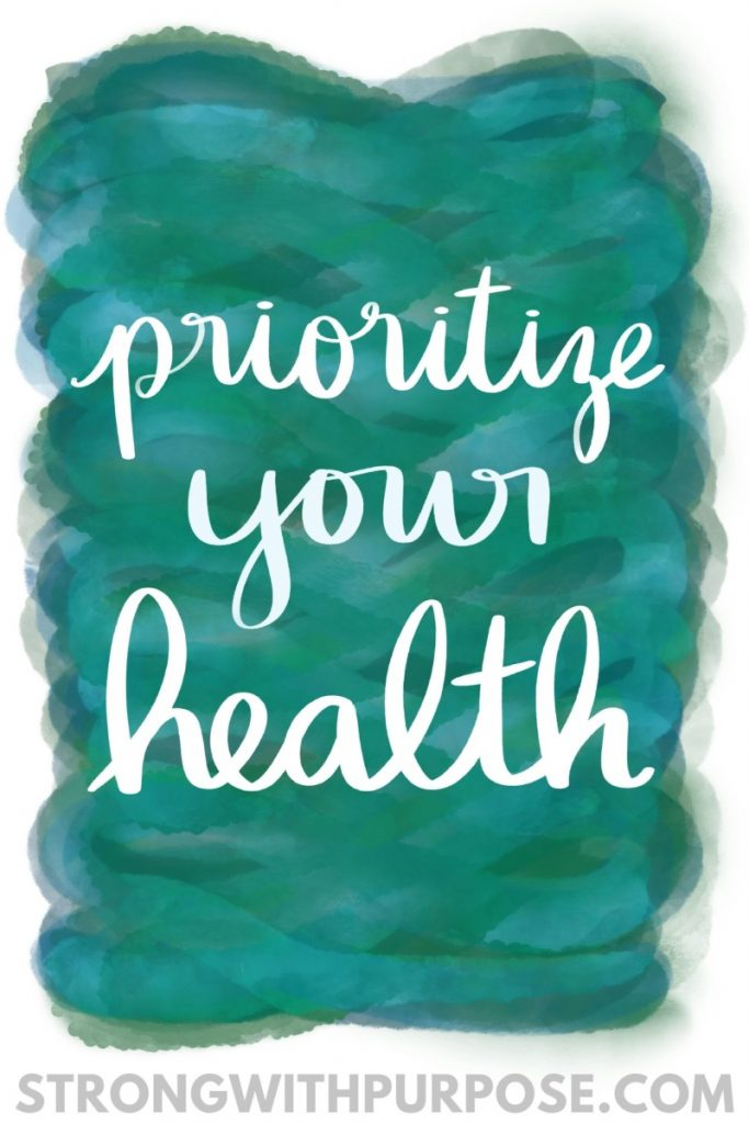 Prioritize Your Health - Strong with Purpose