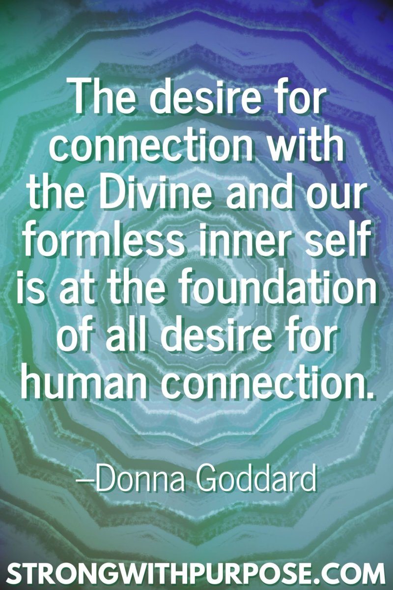11 Inspiring Connection Quotes - The foundation of all desire for human connection - Strong with Purpose