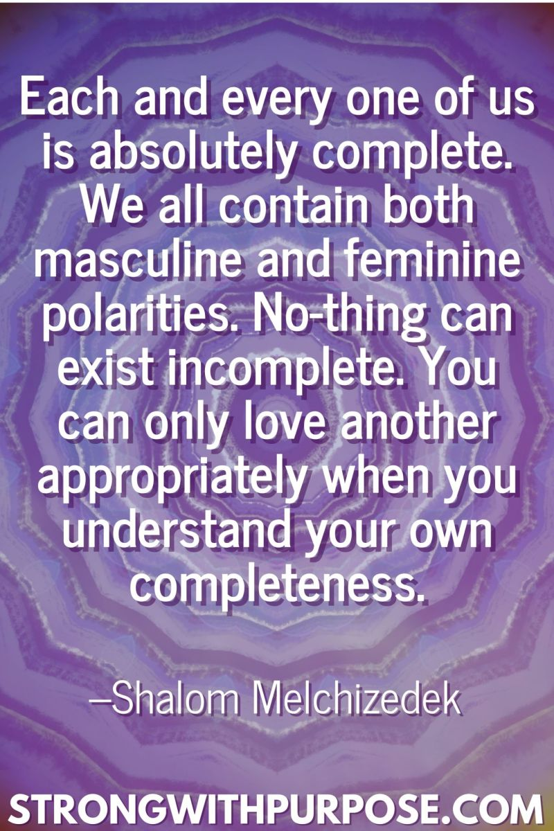20 Inspiring Balance Quotes - We all contain both masculine and feminine polarities - Strong with Purpose