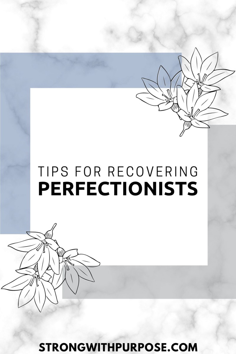 Tips for Recovering Perfectionists - Video by Strong with Purpose