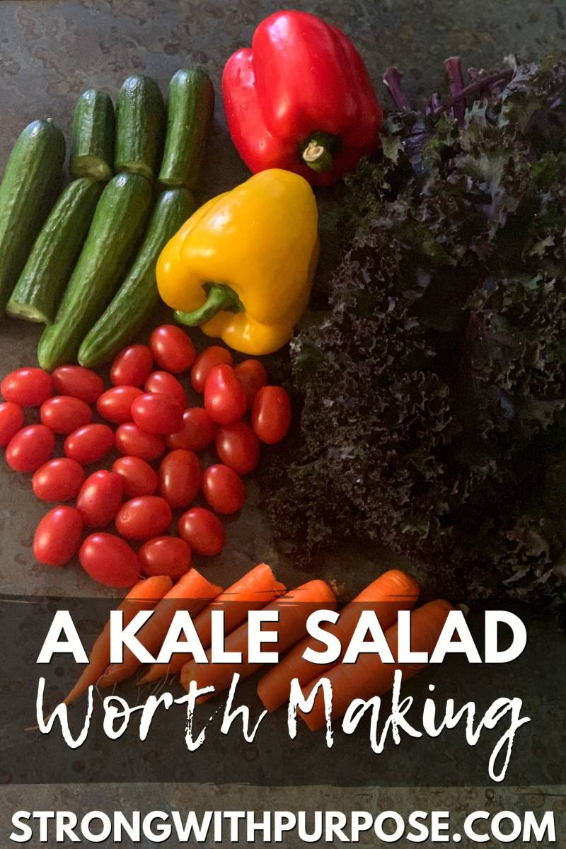 A Kale Salad Worth Making - A Recipe by Strong with Purpose
