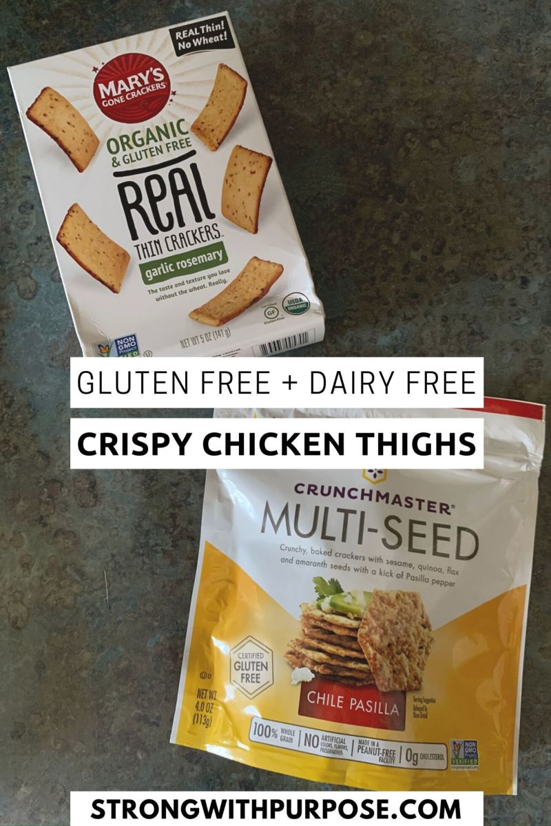 Crackers - Gluten Free + Dairy Free Crispy Chicken Thighs Recipe - Strong with Purpose