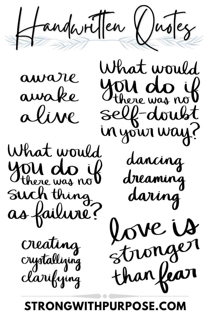 Handwritten Quotes - Graphic Design by Strong with Purpose
